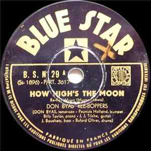 Don Byas' Ree-Boppers - How High's The Moon / Dynamo A Album