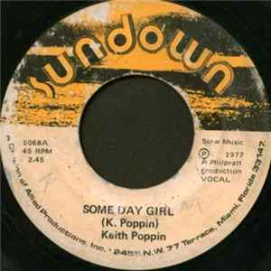 Keith Poppin - Some Day Girl Album