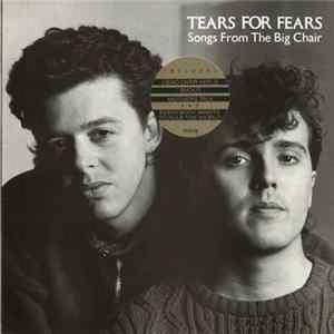 Tears For Fears - Songs From The Big Chair Album