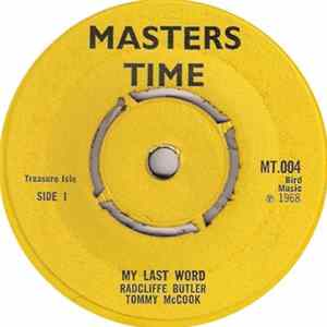 Radcliffe Butler, Tommy McCook / The Melodians, Tommy McCook - My Last Word / Let's Join Hands Together Album