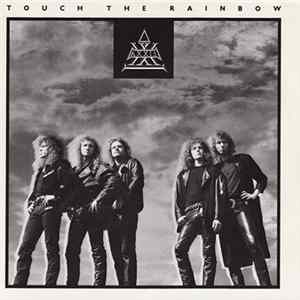 Axxis - Touch The Rainbow Album