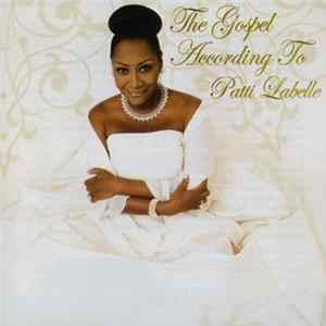 Patti Labelle - The Gospel According To Patti Labelle Album