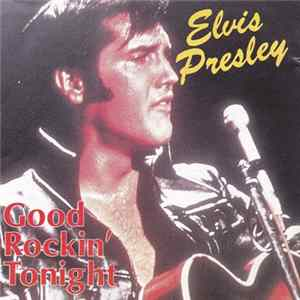 Elvis Presley - Good Rockin' Tonight Album
