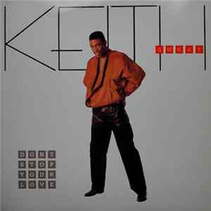 Keith Sweat - Don't Stop Your Love Album