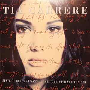 Tia Carrere - State Of Grace / I Wanna Come Home With You Tonight Album