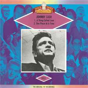 Johnny Cash - A Thing Called Love / One Piece At A Time Album
