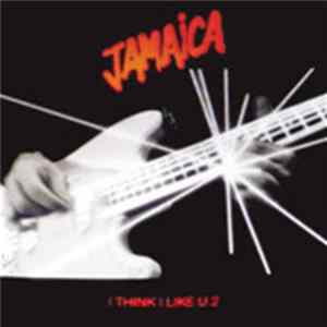 Jamaica - I Think I Like U 2 Album