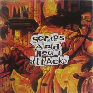 Scraps And Heart Attacks - Scraps And Heart Attacks Album