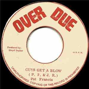 Pat Francis - Guys Get A Blow Album