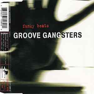 Groove Gangsters - Funky Beats Album