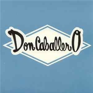 Don Caballero - Our Caballero / My Ten Year Old Lady Is Giving It Away Album