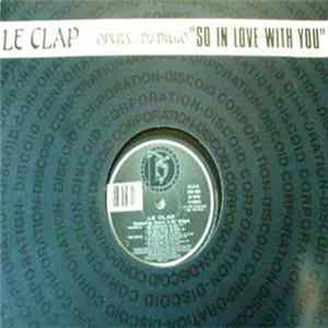 Le Clap Featuring Opera & DJ Diego - So In Love With You Album