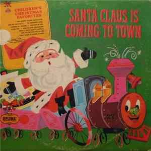 Damon King , The Caroleer Singers And Orchestra - Santa Claus Is Coming To Town Album