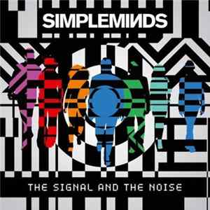 Simple Minds - The Signal And The Noise Album