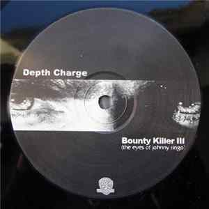 Depth Charge - Bounty Killer III Album