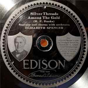 Elizabeth Spencer / Mary Carson - Silver Threads Among The Gold / The Kiss Album