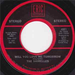 The Shirelles - Will You Love Me Tomorrow / Foolish Little Girl Album