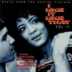 Various - I Like It Like That Vol. II (Music From The Motion Picture) Album