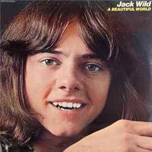Jack Wild - A Beautiful World Album