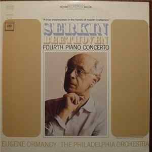 Serkin, Beethoven - Eugene Ormandy / The Philadelphia Orchestra - Fourth Piano Concerto Album