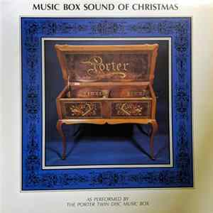 The Porter Twin Disc Music Box - Music Box Sounds Of Christmas Album