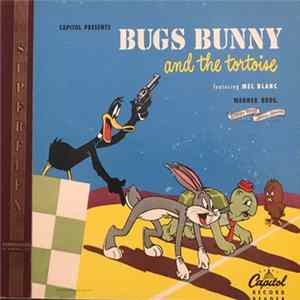 Mel Blanc, Billy May - Bugs Bunny And The Tortoise Album