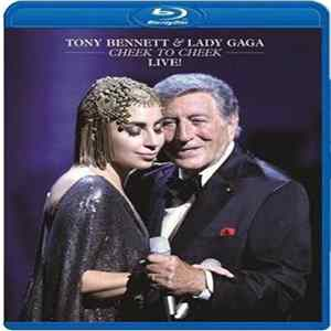 Tony Bennett & Lady Gaga - Cheek To Cheek Live! Album