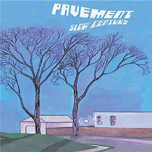 Pavement - Slow Century Album