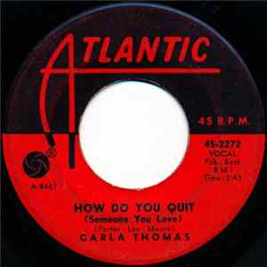 Carla Thomas - How Do You Quit (Someone You Love) Album