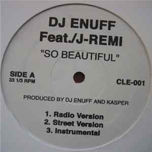 DJ Enuff Featuring J-Remi - So Beautiful Album