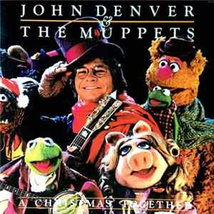 John Denver And The Muppets - A Christmas Together Album