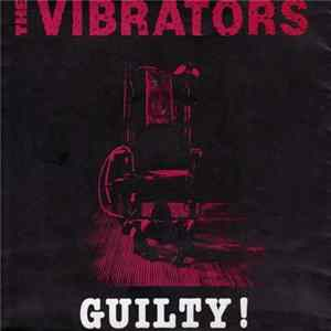 The Vibrators - Guilty! Album