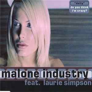 Malone Industry Feat. Laurie Simpson - Dolly (Do You Think I'm Crazy?) Album