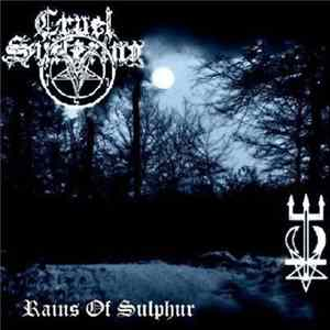 Cruel Suffering - Rains Of Sulphur Album