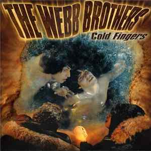 The Webb Brothers - Cold Fingers Album