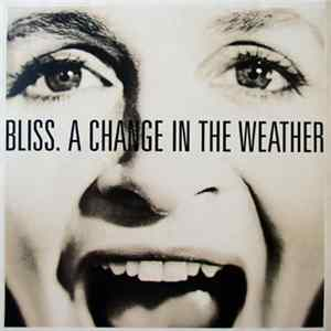 Bliss - A Change In The Weather Album