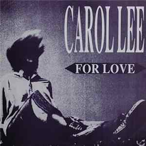 Carol Lee - For Love Album